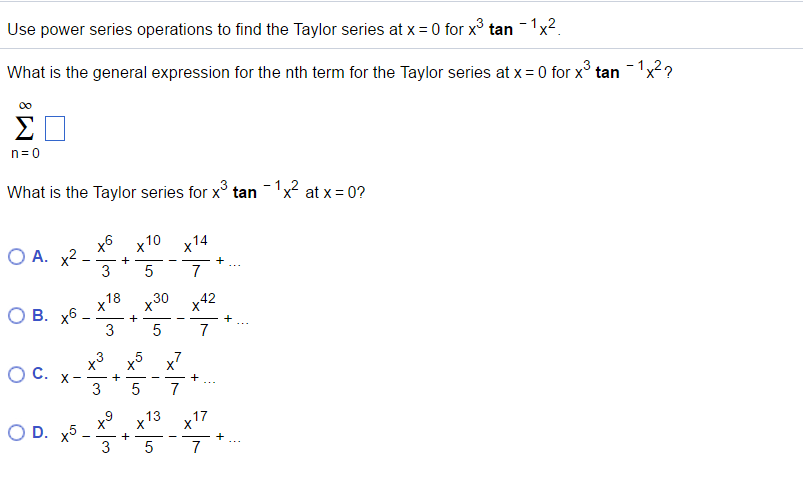 Solved: Use Power Series Operations To Find The Taylor Ser