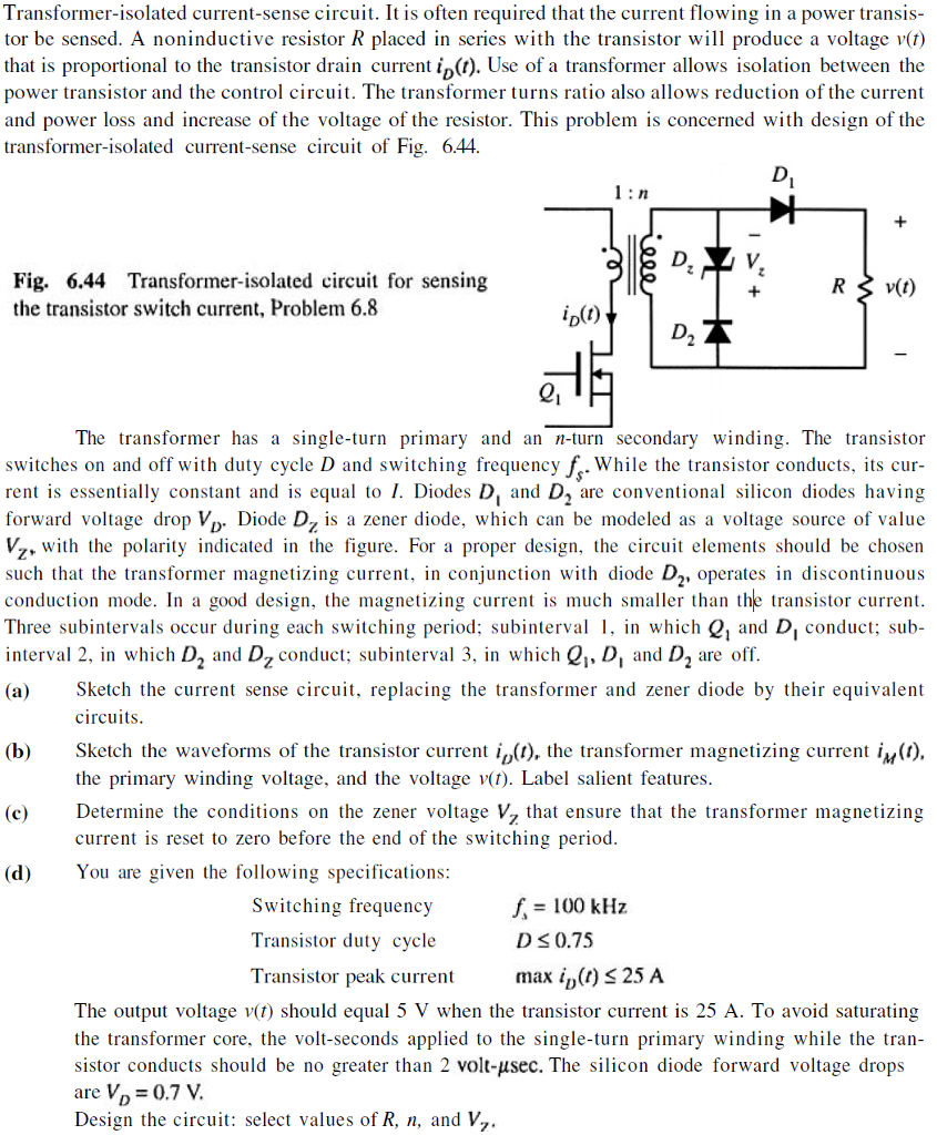 Solved Transformer Isolated Current Sense Circuit It Is Transistor As A Switch Circuits Question Often Required That The Flowing In Po
