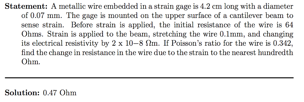 Solved statement a metallic wire embedded in a strain ga question statement a metallic wire embedded in a strain gage is 42 cm long with a diameter of 007 mm t greentooth Choice Image