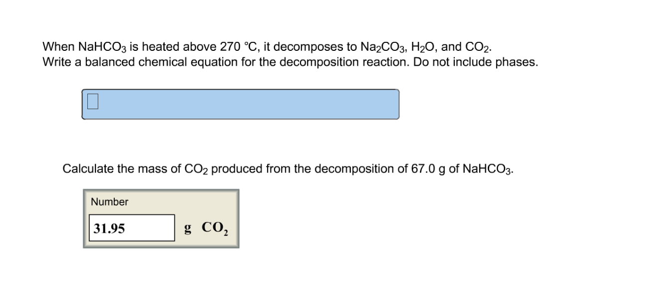 Solved  When Nahco3 Is Heated Above 270 Degree C  T Decom