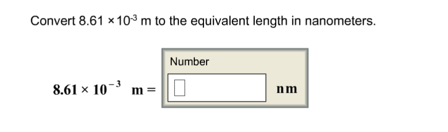 Solved: Convert 8 61 Times 10^-3 M To The Equivalent Lengt