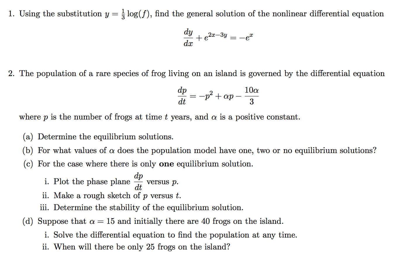 solved: 1. using the substitution y = 1/3 log(f), find the