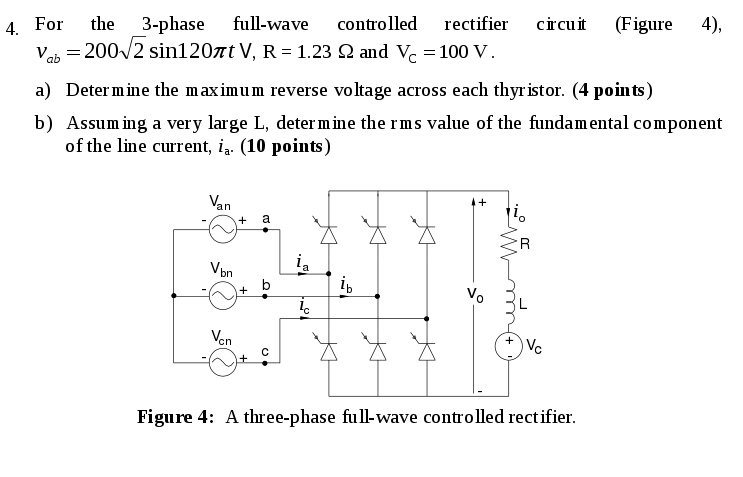Solved: For The 3-phase Full-wave Controlled Rectifier Cir ... on boost converter, flyback converter, uninterruptible power supply, 3 phase cable, 3 phase switchgear, 3 phase converter, 3 phase power supply, 3 phase signal, switched-mode power supply, 3 phase current, 3 phase cycloconverter, phase converter, 3 phase washer, 3 phase filter, 3 phase socket, variable-frequency drive, voltage doubler, 3 phase blender, silicon controlled rectifier, surge protector, 3 phase power inverter, 3 phase motor, 3 phase voltage, 3 phase contactor, electrical ballast, power inverter, 3 phase ac, 3 phase ic, 3 phase sensor, voltage multiplier, buck converter, 3 phase coil, circuit breaker, 3 phase wire, dc-to-dc converter,