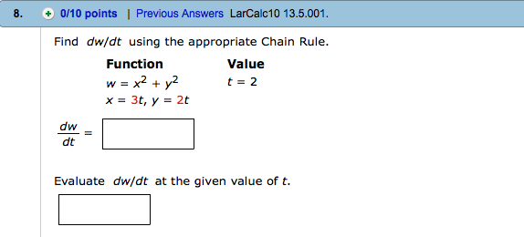 Solved: 8.Find Dw/dt Using The Appropriate Chain Rule. Fun ...