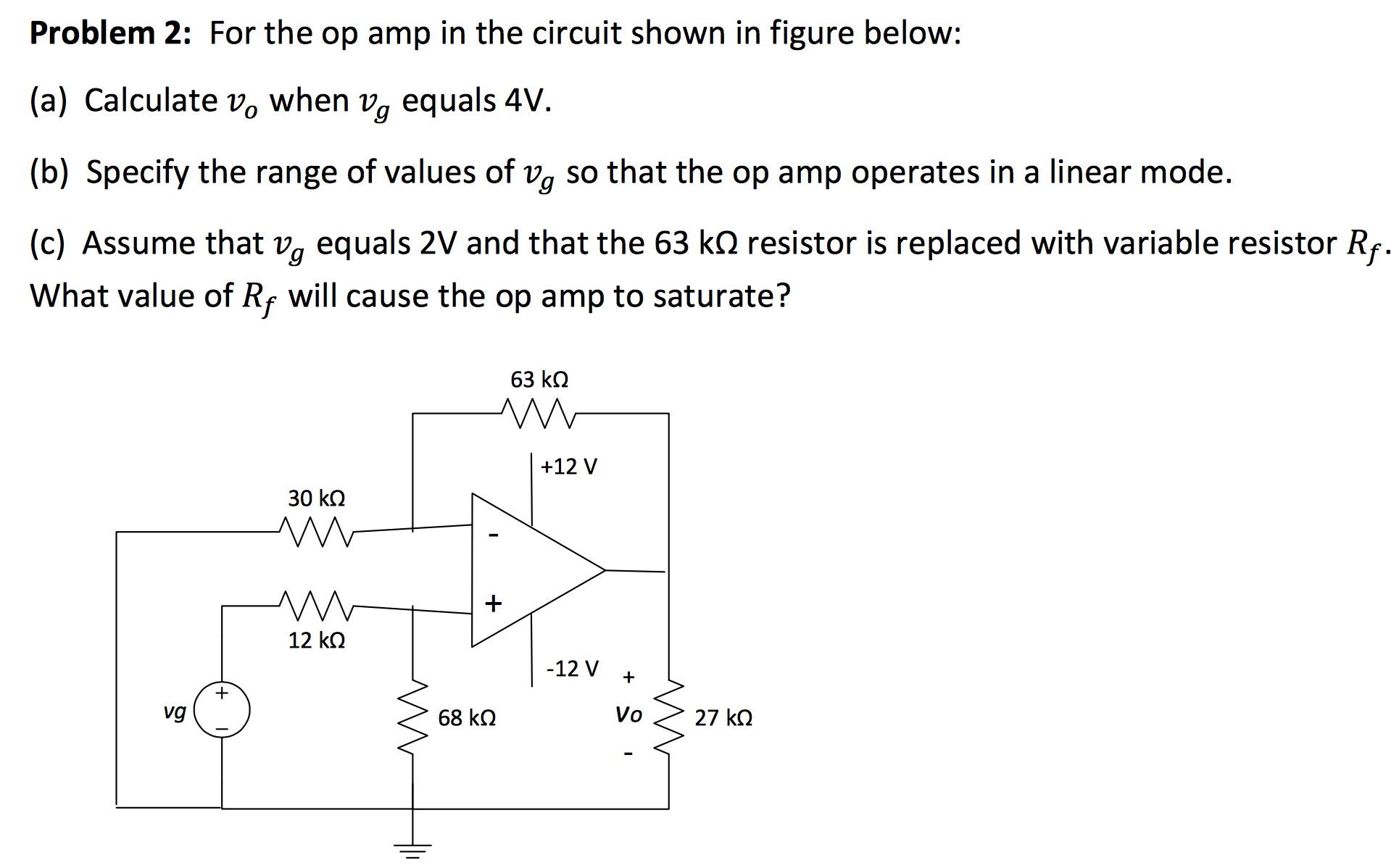 Problem 2: For the op amp in the circuit shown in