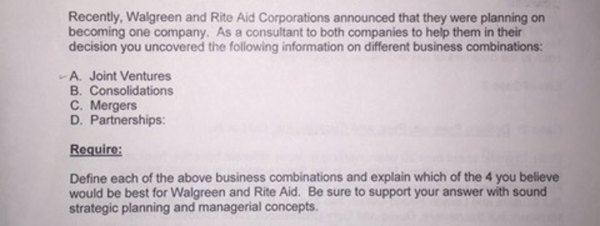 Solved: Recently  Walgreen And Rite Aid Corporations Annou