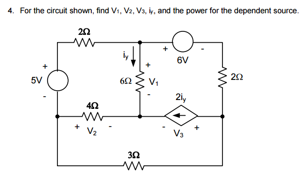 Solved: For The Circuit Shown, Find V1, V2, V3, Iy, And Th ...