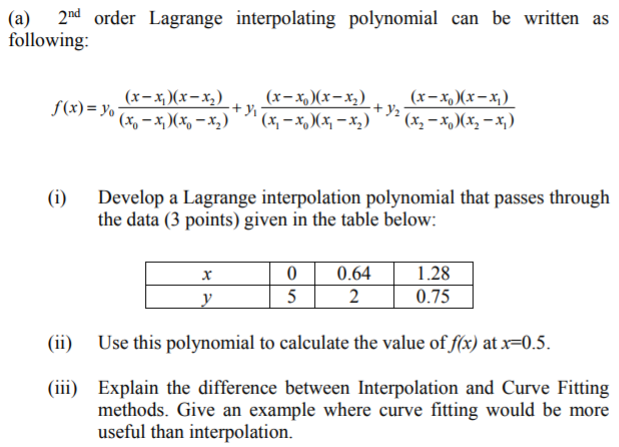 Solved: (a) 2nd Order Lagrange Interpolating Polynomial Ca