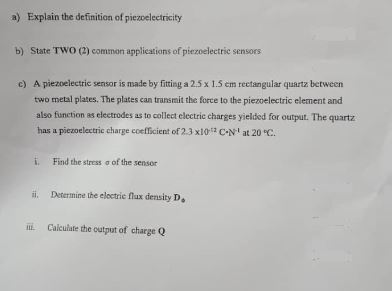 Solved: A) Explain The Definition Of Piezoelectricity B) S
