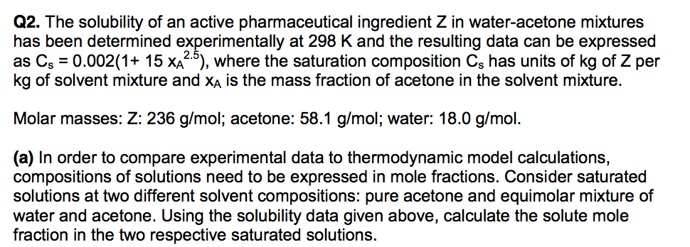 2a69b48b78fb5 The solubility of an active pharmaceutical ingredient Z in water-acetone  mixtures has