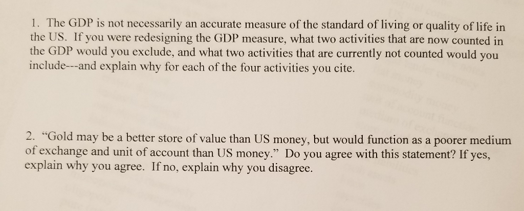 Solved: 1. The GDP Is Not Necessarily An Accurate Measure ... on yes good, yes oh, yes symbol,