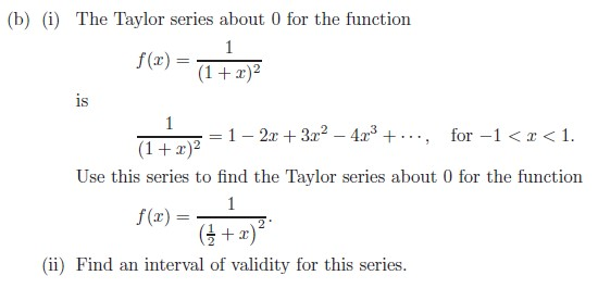 Solved B I The Taylor Series About 0 For The Function