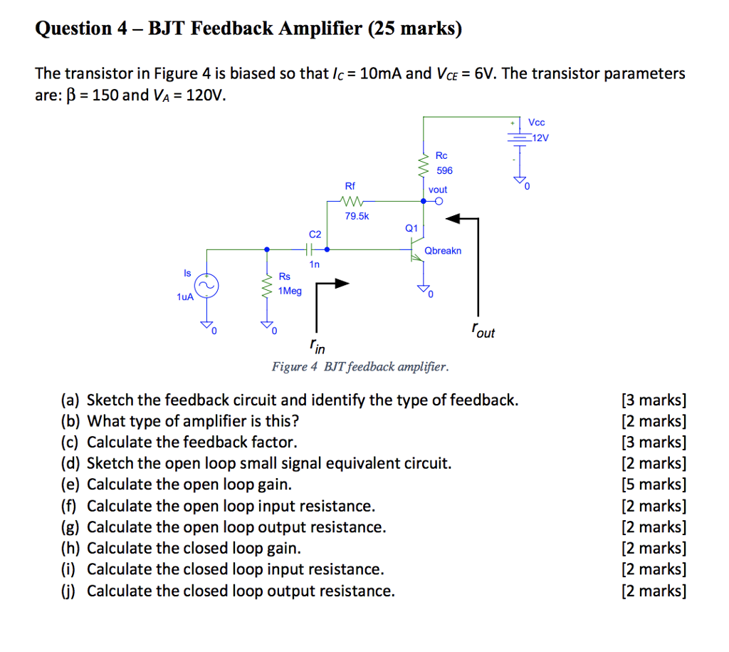 Solved: Question 4 - BJT Feedback Amplifier (25 Marks) The