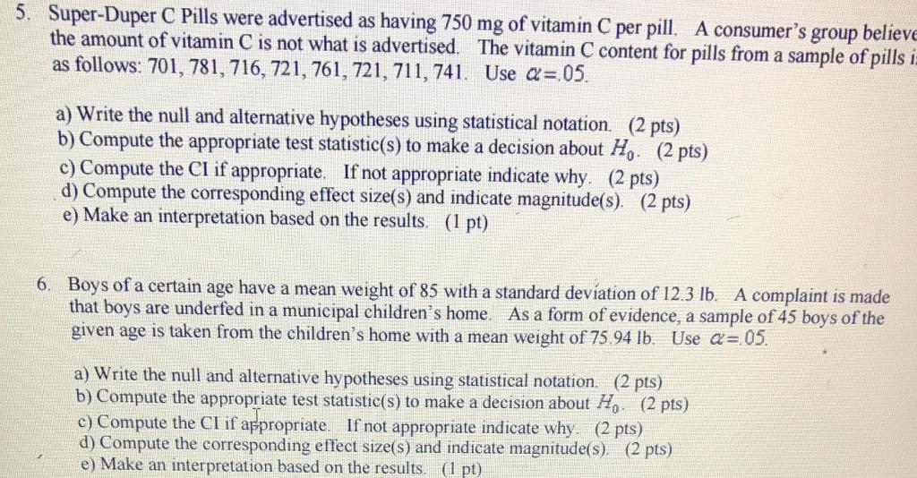 Solved Super Duper C Pills Were As Having 750 Mg Of Vitam