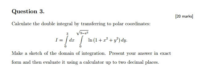 Solved: Calculate The Double Integral By Transferring To P