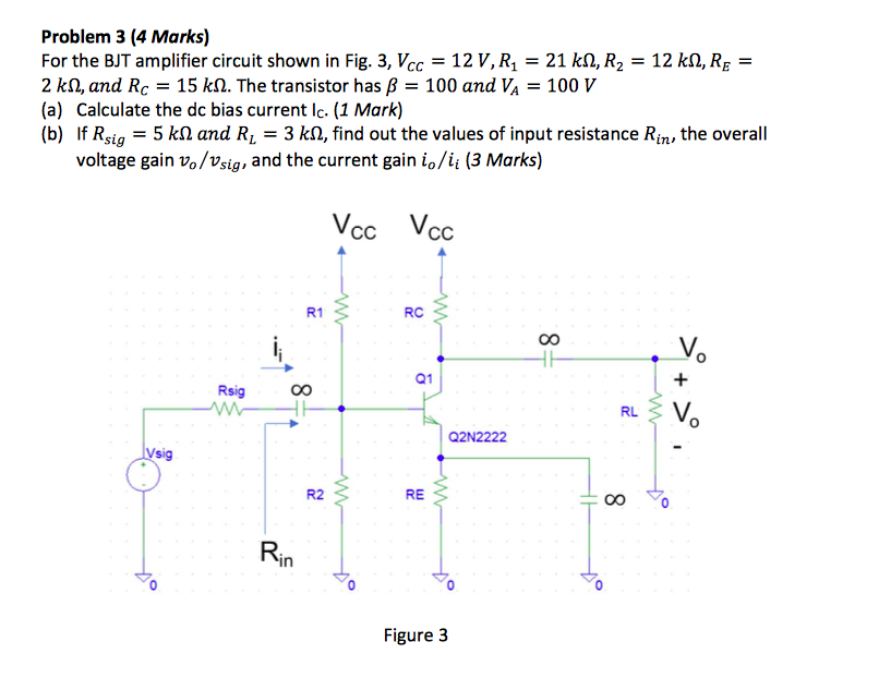 Solved: For The BJT Amplifier Circuit Shown In Fig  3, Vcc