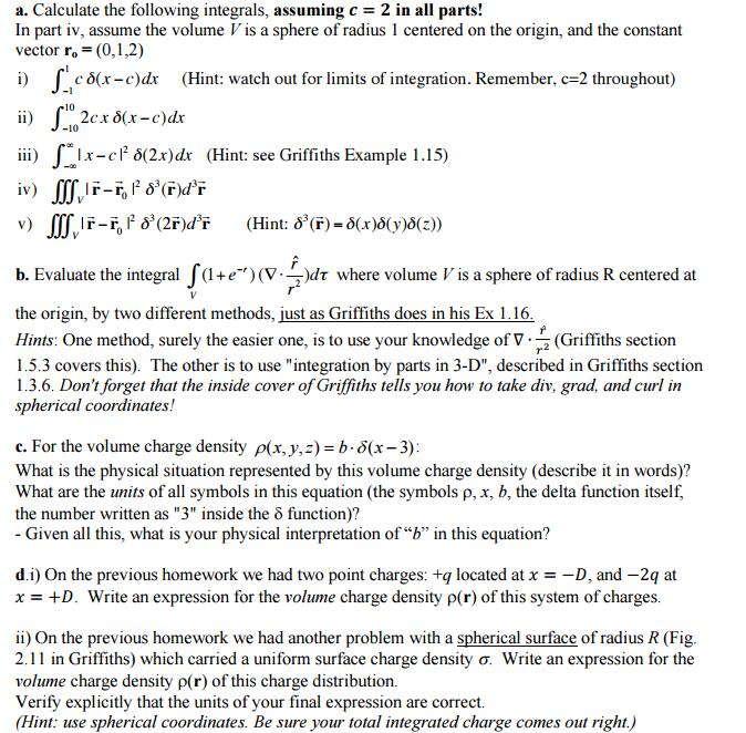 Solved Calculate The Following Integrals Assuming C 2