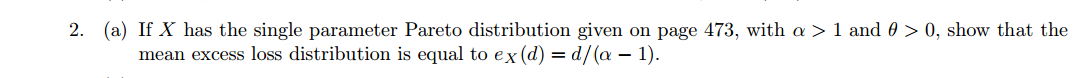 If X has the single parameter Pareto distribution
