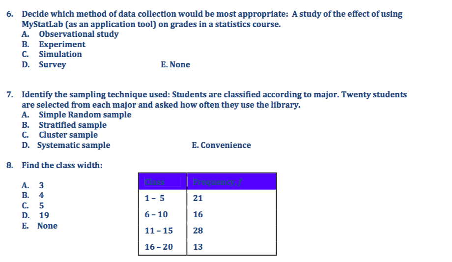 Solved: 6  Decide Which Method Of Data Collection Would Be