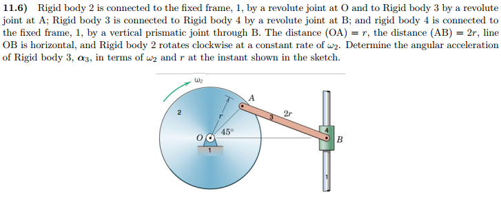 Solved: 11.6) Rigid Body 2 Is Connected To The Fixed Frame ...