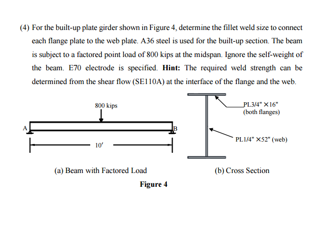 Solved: For The Built-up Plate Girder Shown In Figure 4, D