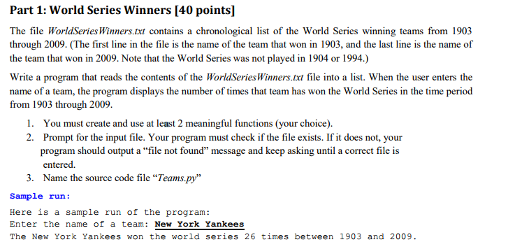Solved: The File WorldSeriesWinners txt Contains A Chronol