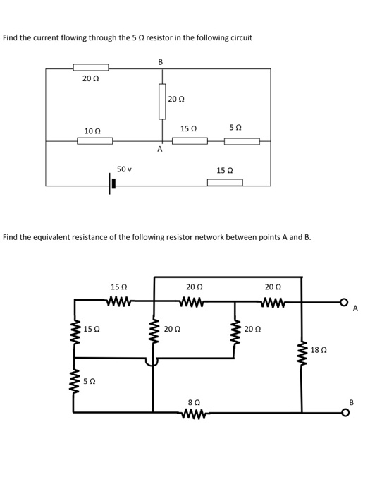 media%2F8d8%2F8d80796b c0a4 4aa1 90c4 091805d8d4db%2Fimage - Find the current flowing through the 5Ohm resistor in the following circuit Find the equivalent resistance of the following resistor network between points A and B.