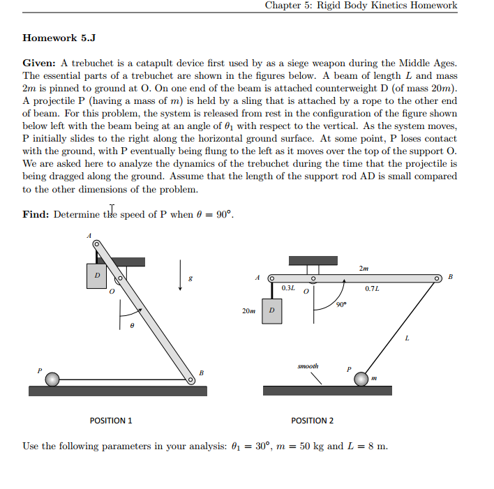 Solved: A Trebuchet Is A Catapult Device First Used By As ... on