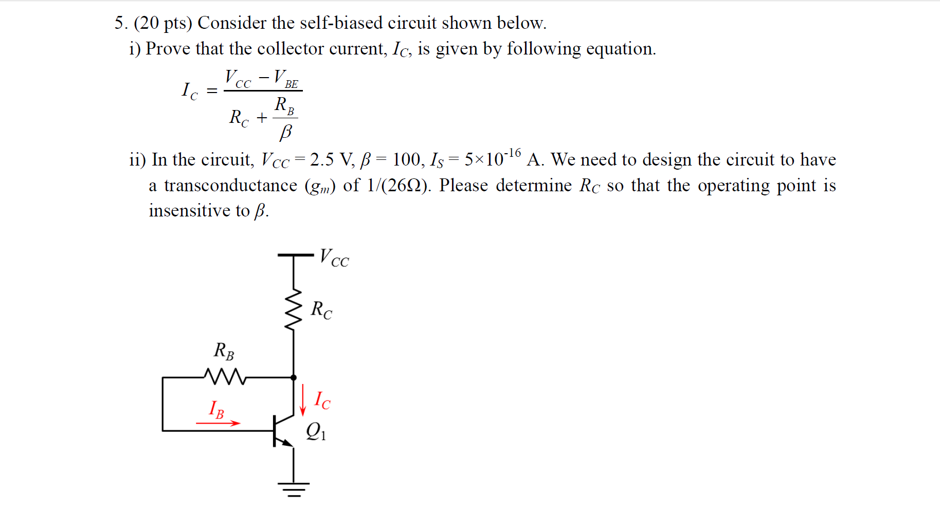 Solved 5 20 Pts Consider The Self Biased Circuit Shown Series Rccircuit Below For Cheggcom I Prove That Collector Current Ic