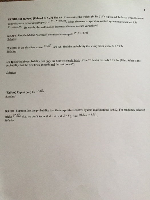 Solved: The Act Of Measuring The Weight (in Lbs.) Of A Typ ...