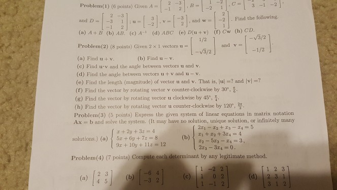 Solved I Need Help On These Linear Algebra Problems Plea  Problem  Pointe Given A And D A