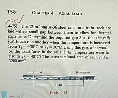 Solved: The 12-m-long A-36 Steel Rails On A Train Track Ar