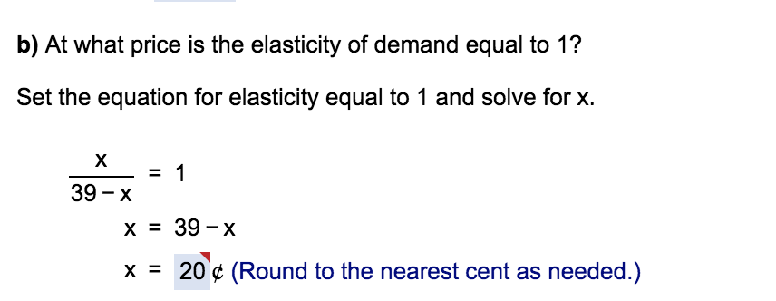 Solved B At What Price Is The Elasticity Of Demand Equal