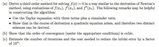 a derive a third order method for solving f z chegg com