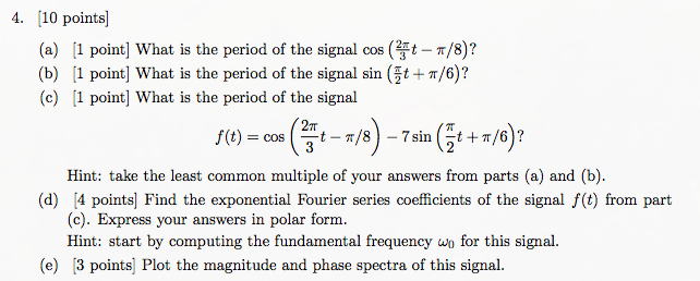 Solved What Is The Period Of The Signal Cos 2 Pi 3 T P Chegg Com