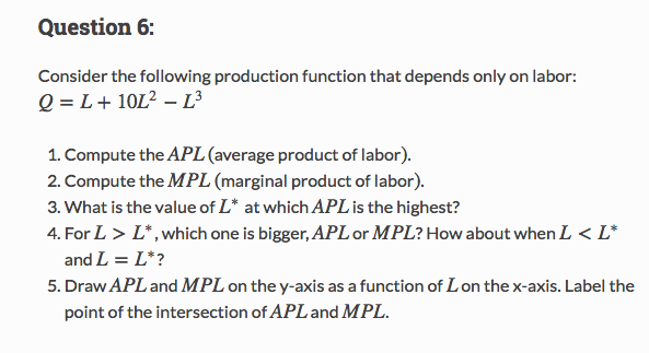 Economics archive february 13 2017 chegg question 6 consider the following production function that depends only on labor l 10l fandeluxe Images