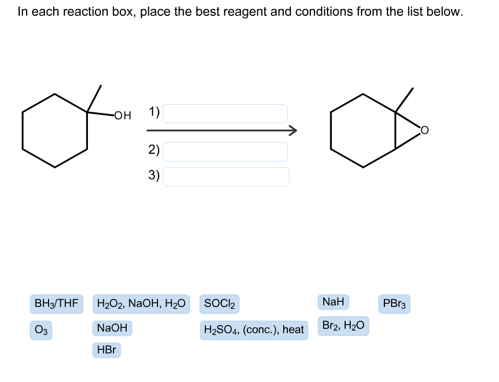 in each reaction box place the best reagent and conditions from the list below oh-#44
