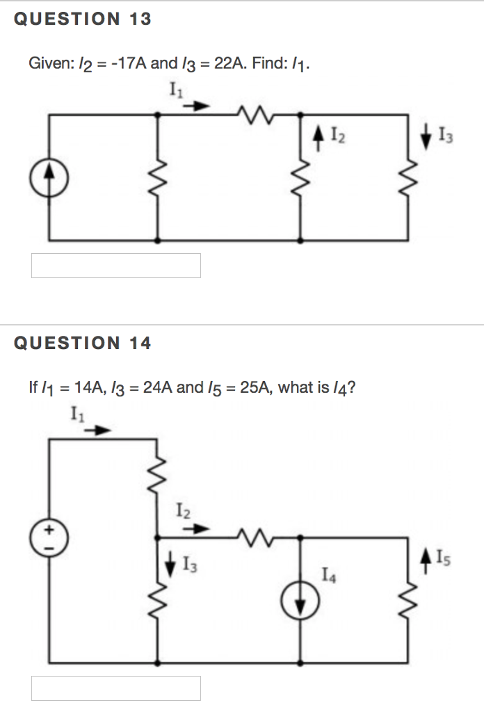 Solved: QUESTION 13 Given: 12 =-17A And 13-22A  Find: ,1