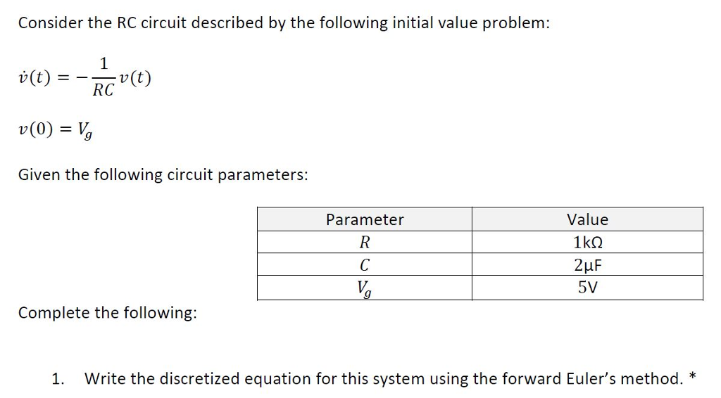 Consider the RC circuit described by the following