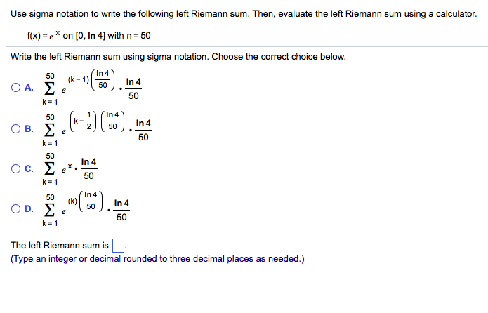 Solved Use Sigma Notation To Write The Following Left Rie