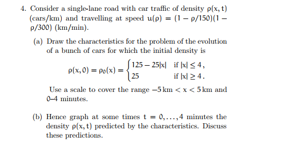 Solved: Consider A Single-lane Road With Car Traffic Of De