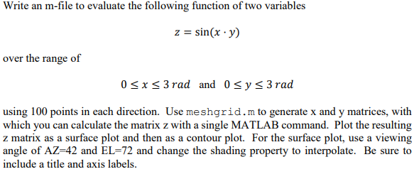 Solved: Write An M-file To Evaluate The Following Function