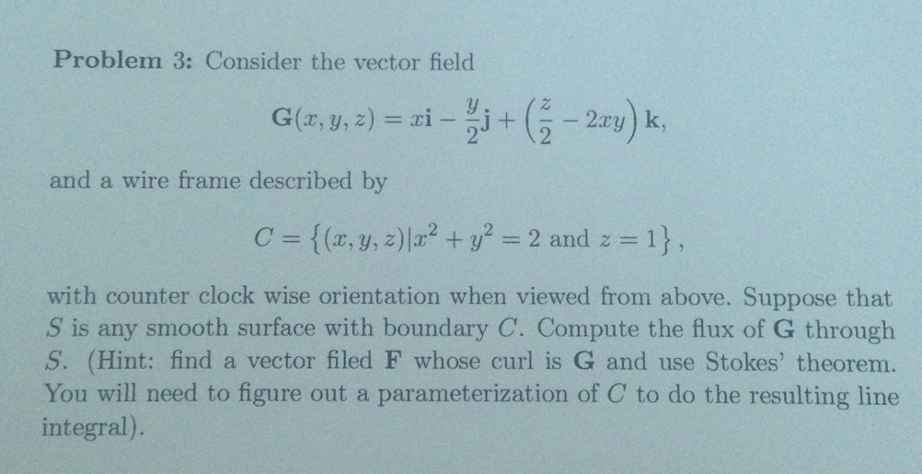 Solved: Problem 3: Consider The Vector Field And A Wire Fr ...