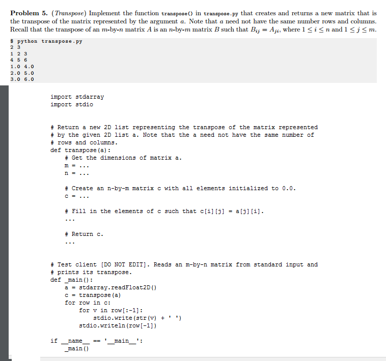Solved: Implement The Function Transpose () In Transpose