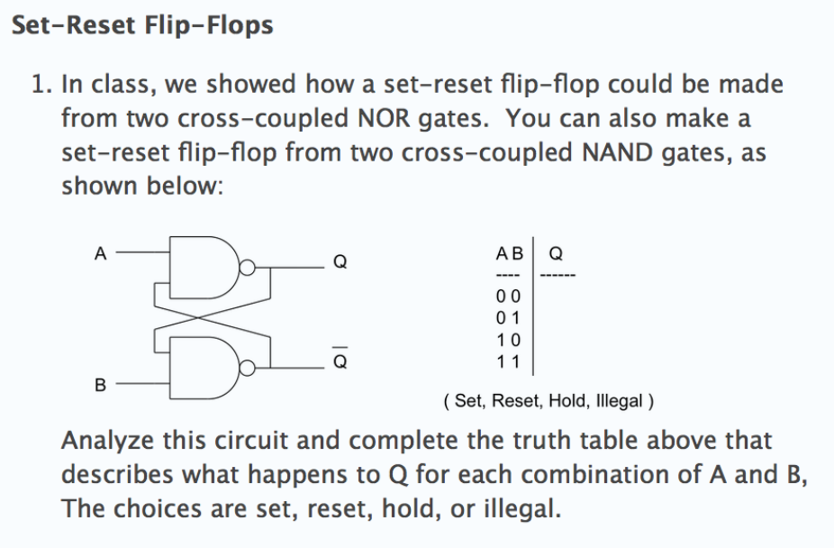 In class we showed how a set-reset flip-flop could be made from two cros.  sc 1 st  Chegg & Solved: Set-Reset Flip-Flops 1. In Class We Showed How A ...