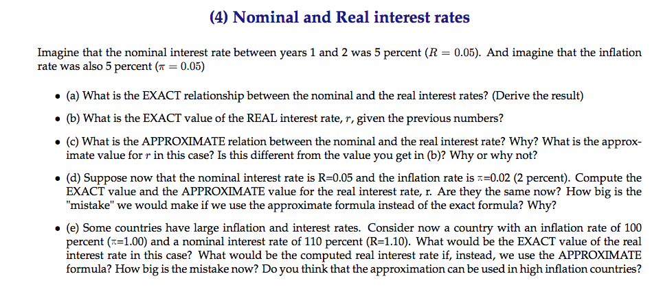 Imagine that the nominal interest rate between yea