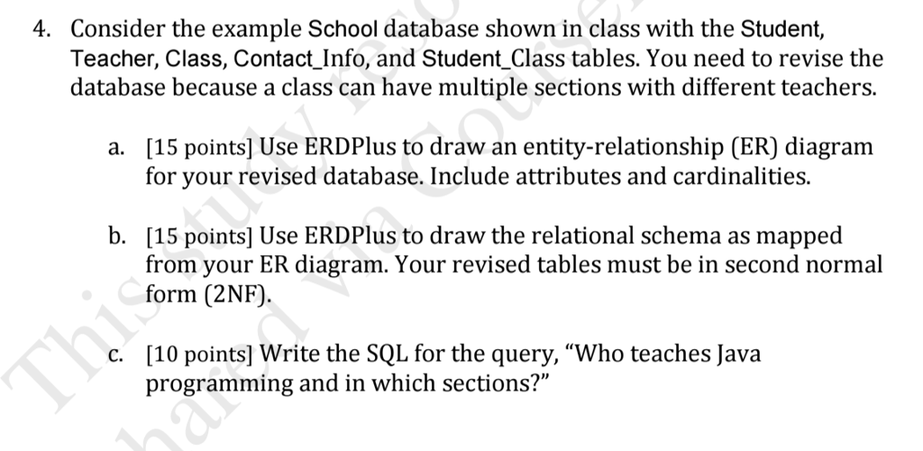 Solved Consider The Example School Database Shown In Clas