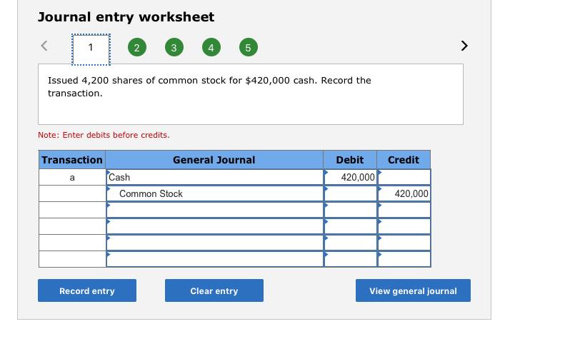 solved journal entry worksheet 2 4 issued 4 200 shares of