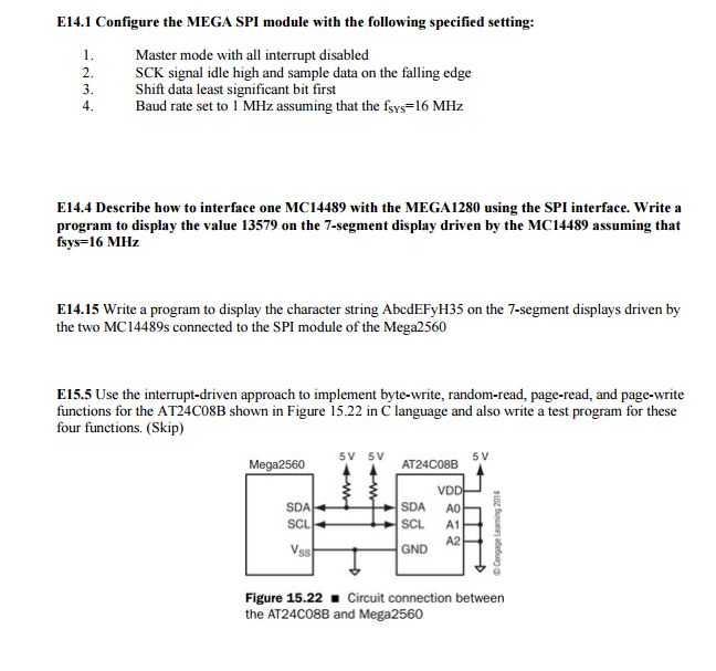 Configure The MEGA SPI Module With The Following S    | Chegg com