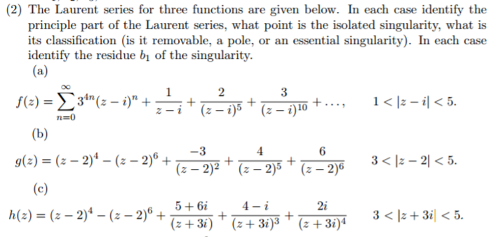 Solved: The Laurent Series For Three Functions Are Given B